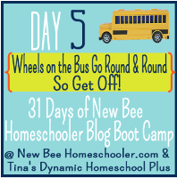 5 31 Days of BootCamp 3.18.2013 Day 5 Wheels on the Bus Go Round and Round 31 Day Free Homeschool Boot Camp