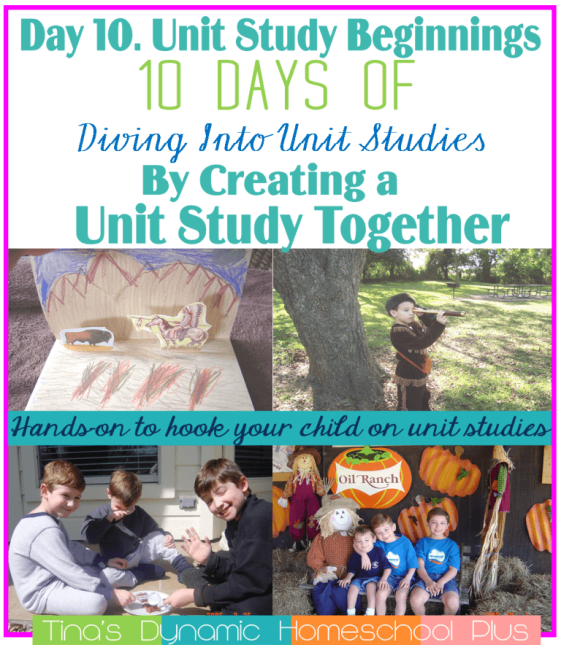 Day 10. Unit Study Beginnings-1