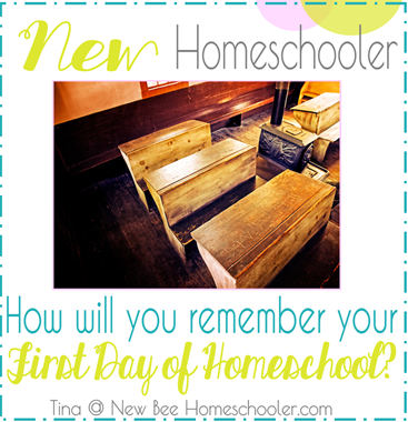 New Homeschooler  How Will You Remember Your First Day of Homeschool