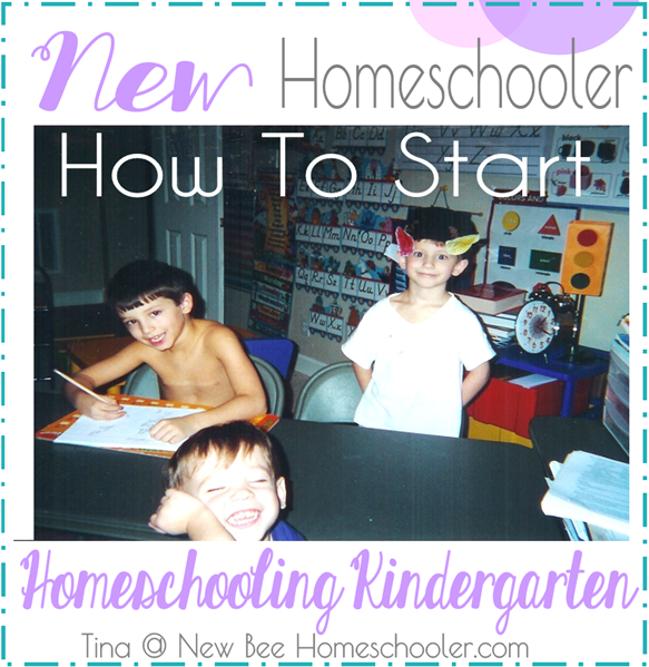 New Homeschooler How to Start Homeschooling Kindergarten
