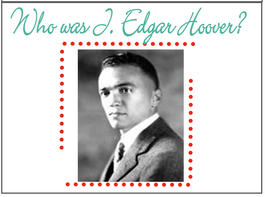 who was J Edgar Hoover - Copy