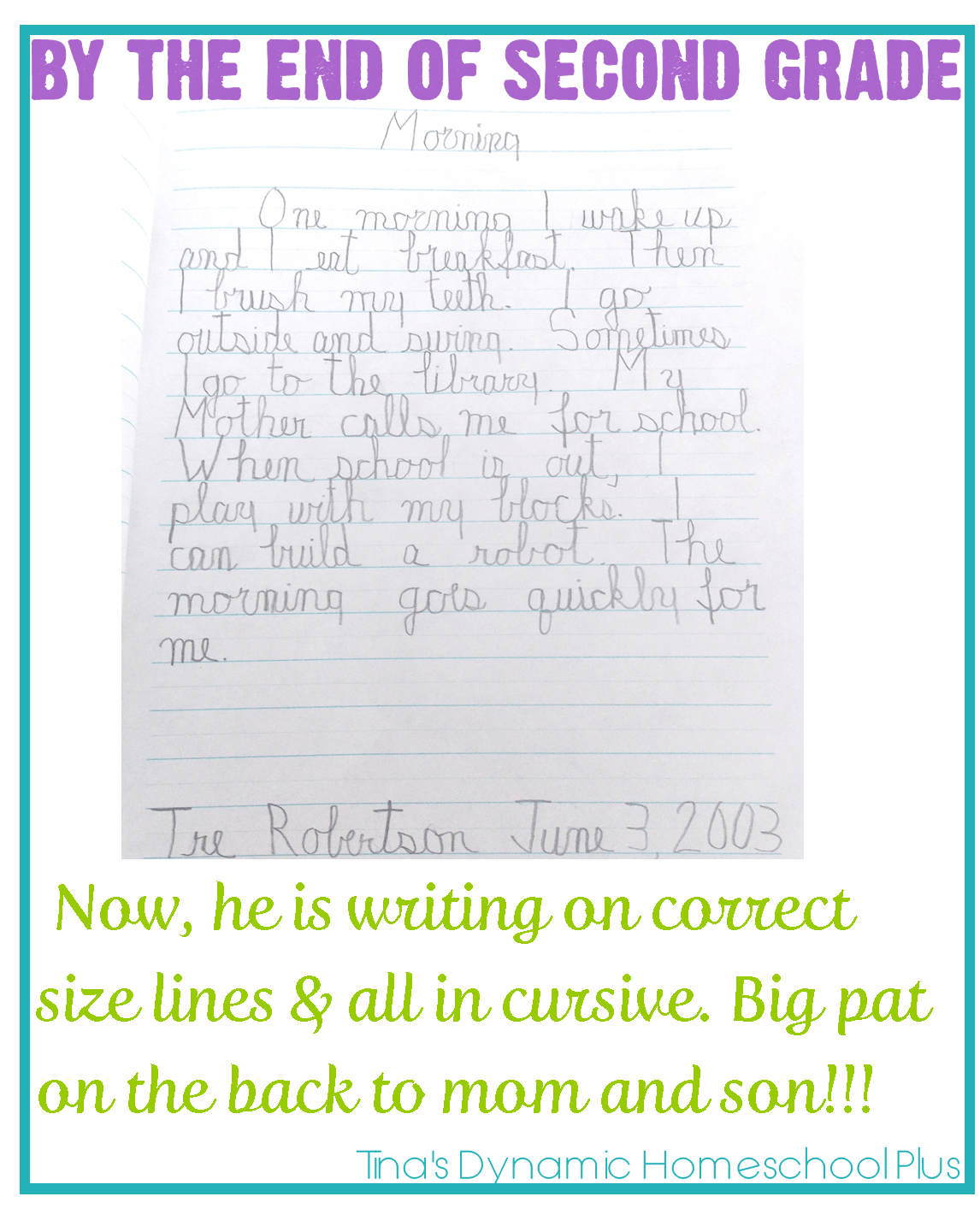 Teaching Handwriting When Homeschooling the Early Years Part 3 By the End of Second Grade 1 Teaching Handwriting When Homeschooling the Early Years Part 3