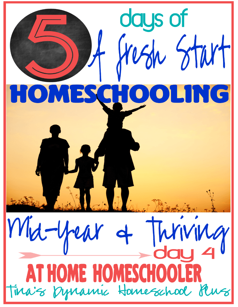 Beginning To Homeschool Mid Year Day 4 5 days of Homeschooling Mid Year and Thriving. Day 4 At Home Homeschooler