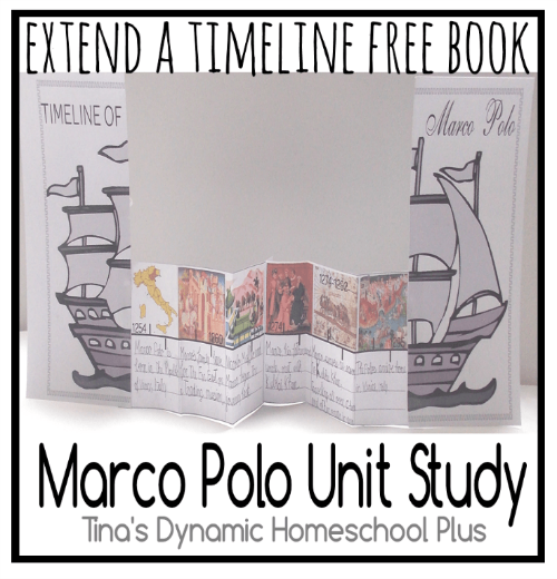Extend a Timeline Book Marco Polo Unit Study @ Tina's Dynamic Homeschool Plus