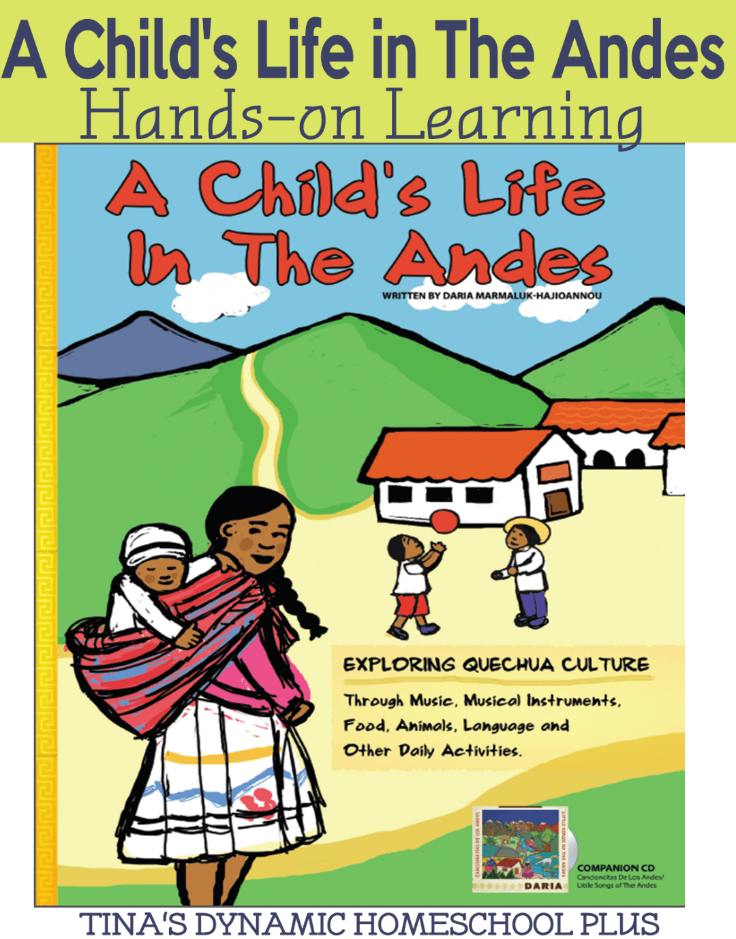 A Child's Life In the Andes @ Tina's Dynamic Homeschool Plus