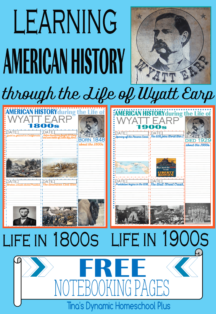 American History Notebooking pages - Life of Wyatt Earp @ Tina's Dynamic Homeschool Plus