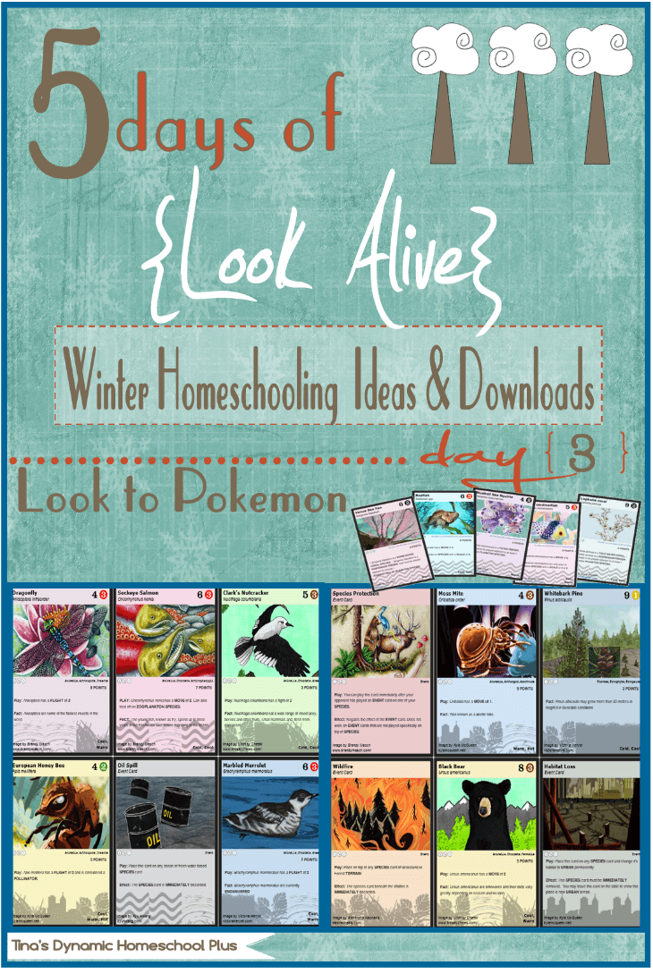 5 Days of Look Alive Winter Homeschooling. Day 3 Look to Pokemon. Free Downloads & Activities @ Tina's Dynamic Homeschool Plus