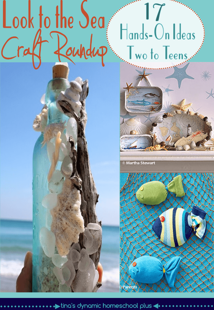 Winter Homeschooling - Look to the Sea. 17 Hands-On Activities for Two to Teens @ Tina's Dynamic Homeschool Plus