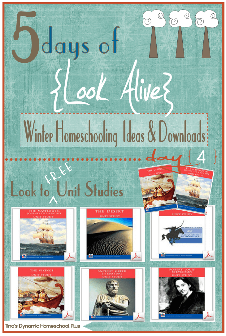 5 Days of Look Alive Winter Homeschooling. Day 4 Look to Free Unit Studies. Free Downloads & Activities @ Tina's Dynamic Homeschool Plus
