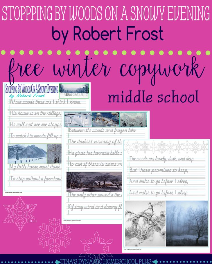 Free Winter Copywork for Middle School - Stopping by Woods on a Snowy Evening by Robert Frost @ Tina's Dynamic Homeschool Plus