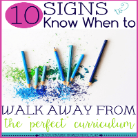 10 Signs to Know When to Walk Away from the Perfect Homeschool Curriculum featured