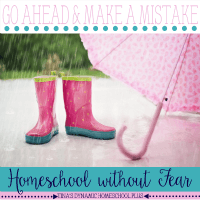 Go ahead and make a mistake. Homeschool without fear. Tina's Dynamic Homeschool Plus featured