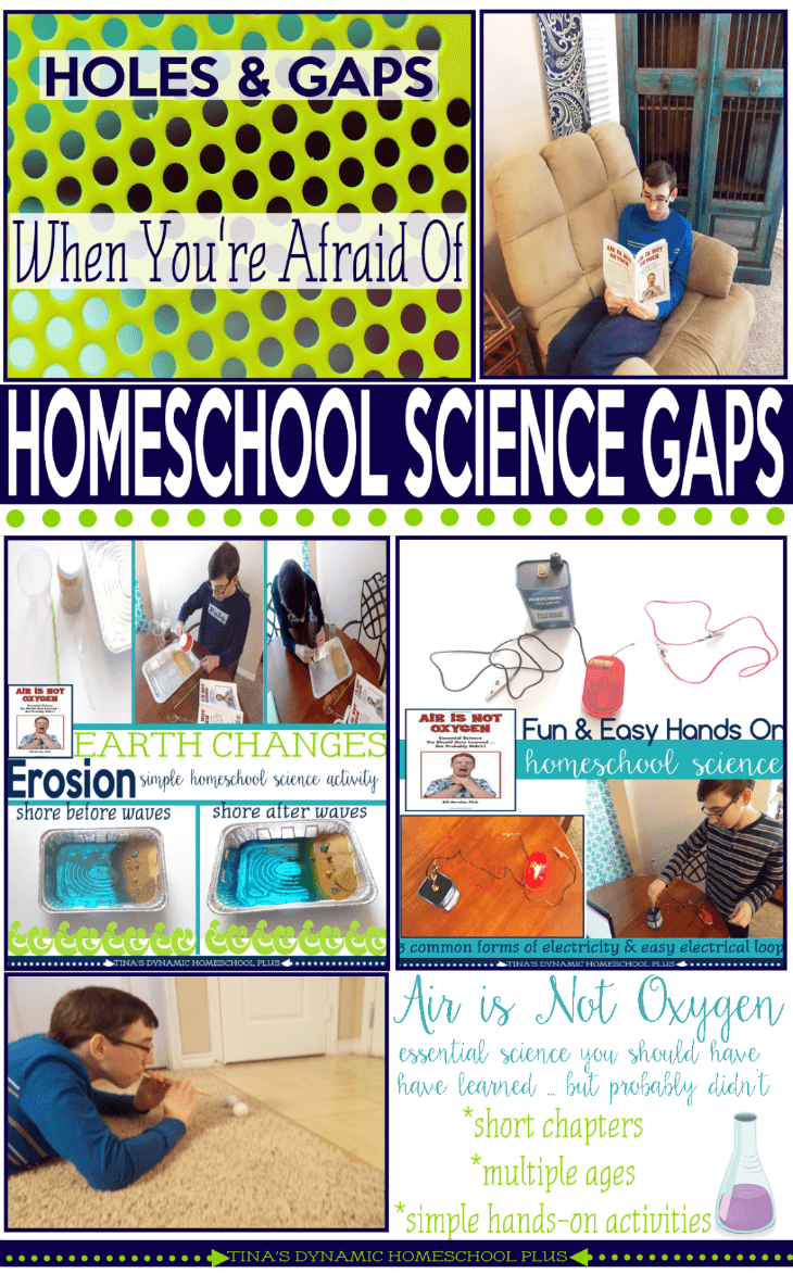 When You're Afraid of Homeschool Science Gaps @ Tina's Dynamic Homeschool Plus
