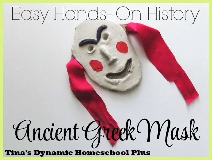 Ancient Greek Theatre Mask - Easy Hands-on History @ Tina's Dynamic Homeschool Plus