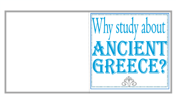 Why Study About Ancient Greece