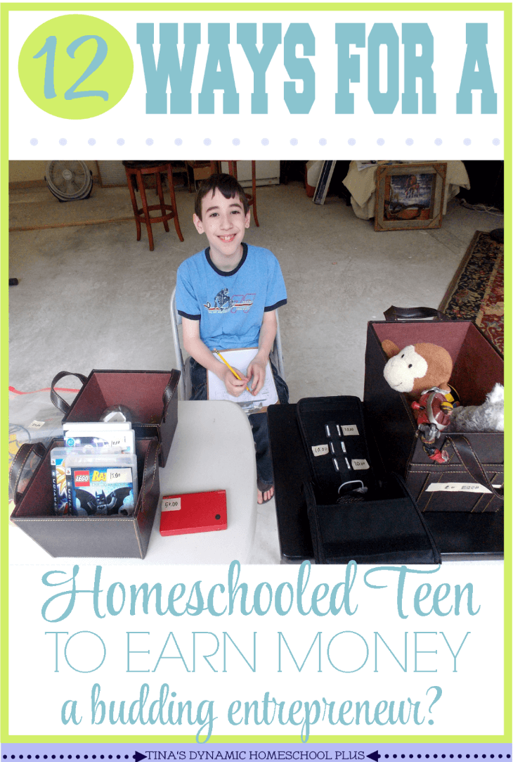 build character in homeschooled kids archives tina s dynamic 12 ways for a homeschooled teen to earn money a budding entrepreneur tina s dynamic
