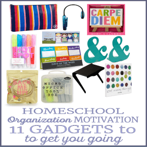 Homeschool Organization Motivation - 11 Gadgets To Get You Going 300x