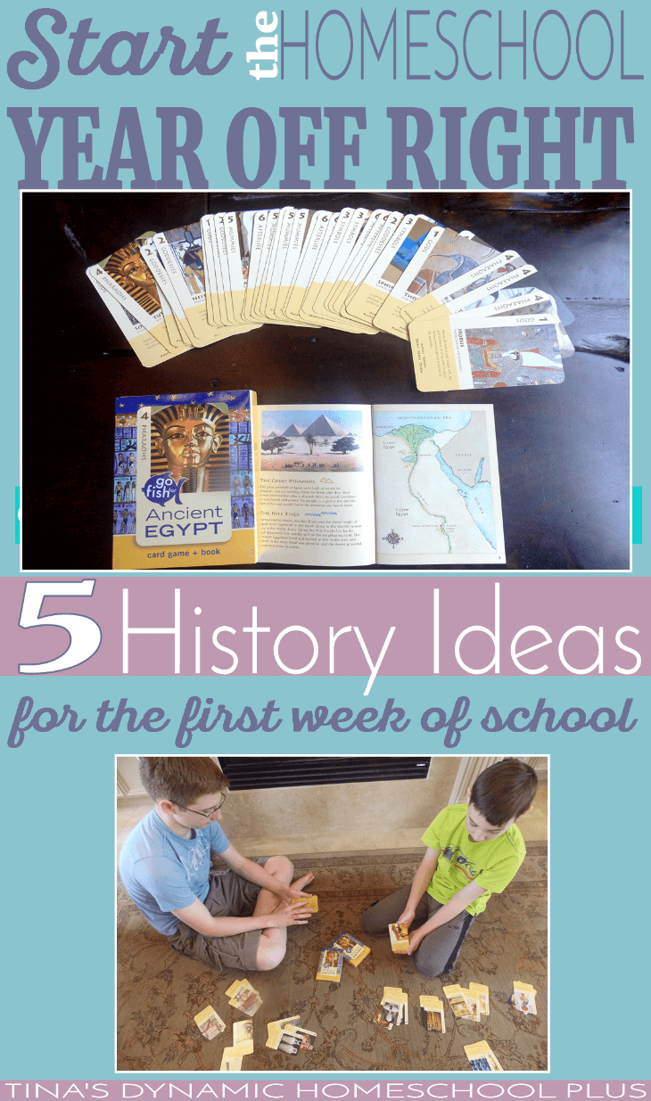Start the Homeschool Year Off Right. 5 History Ideas for the First Week @ Tina's Dynamic Homeschool Plus