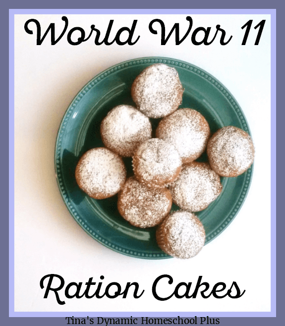5. How to make World War II Ration Cakes @ Tina's Dynamic Homeschool Plus