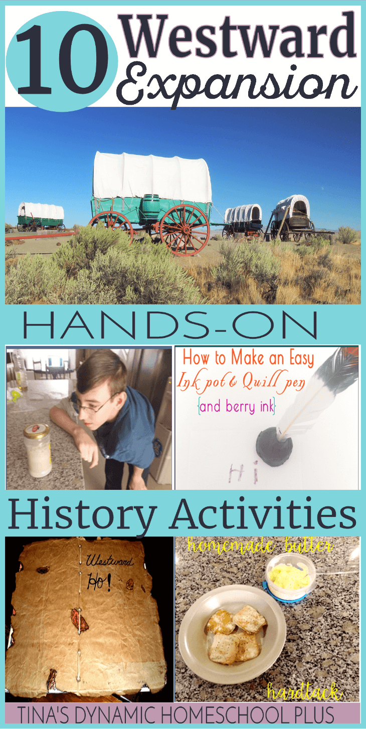 10 Westward Expansion Hands-on History Activities @ Tina's Dynamic Homeschool Plus