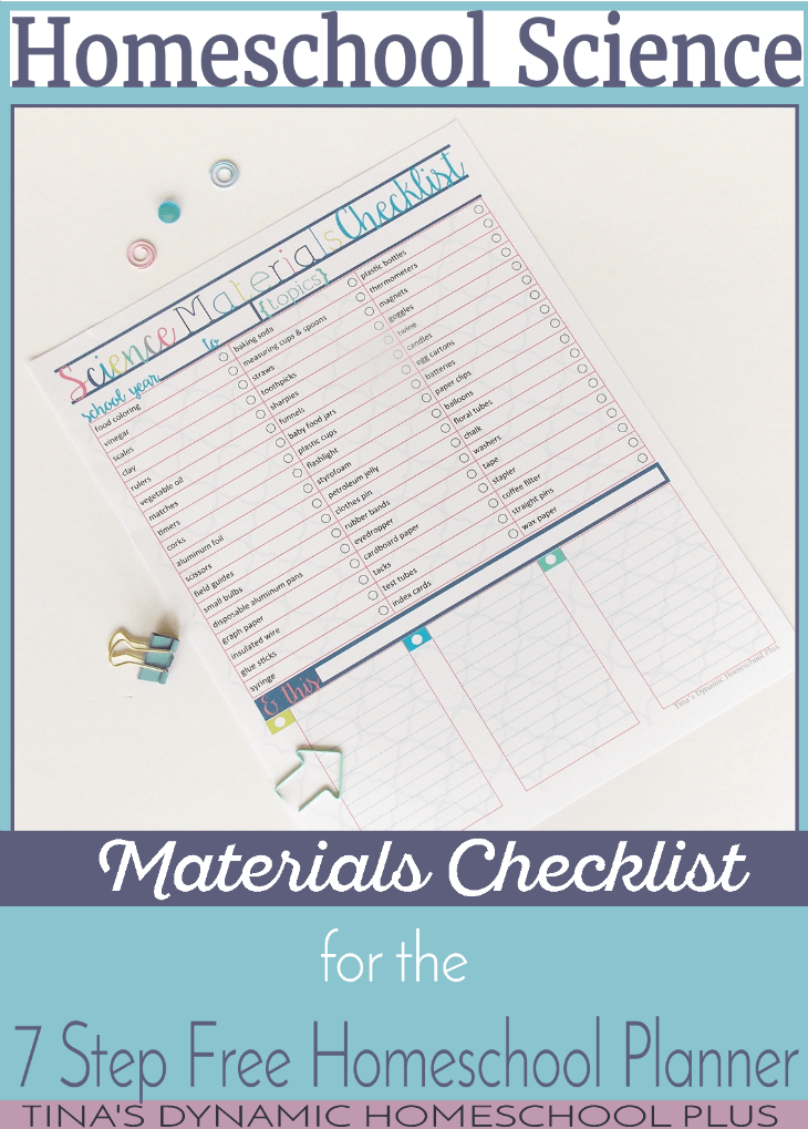 Homeschool Science Materials Checklist for the 7 Step Homeschool Planner @ Tina's Dynamic Homeschool Plus
