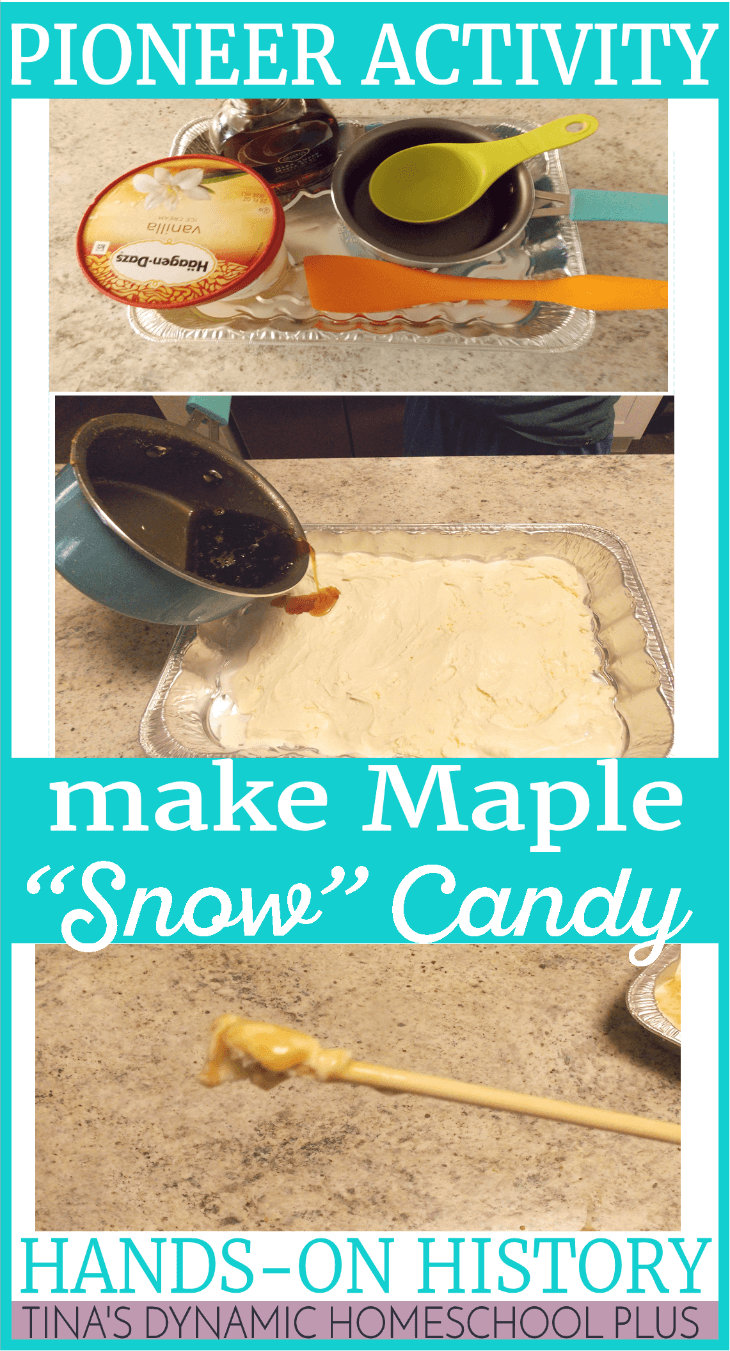 Pioneer Activity - Make maple snow candy when learning about pioneer life. Check out how to make it @ Tina's Dynamic Homeschool Plus