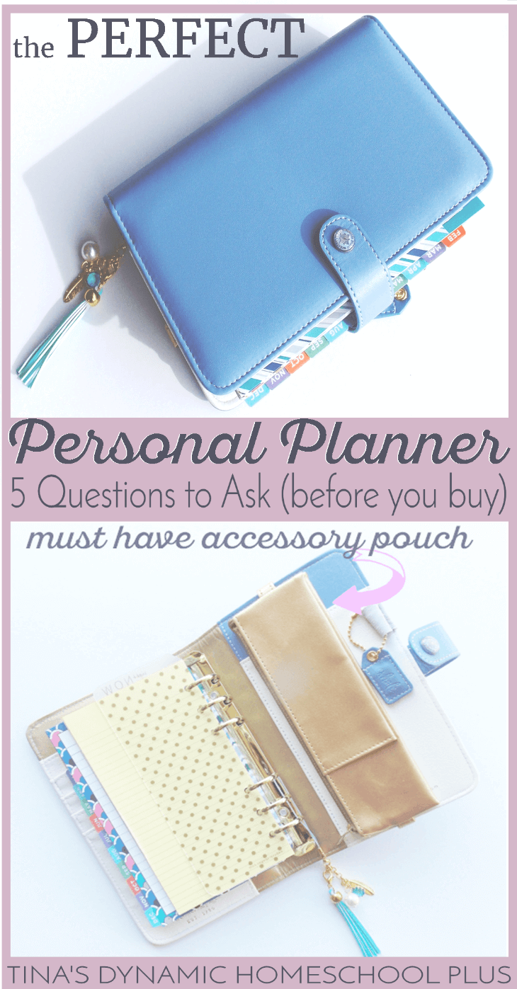 The Perfect Personal Planner 5 Questions to Ask before you buy @ Tina's Dynamic Homeschool Plus