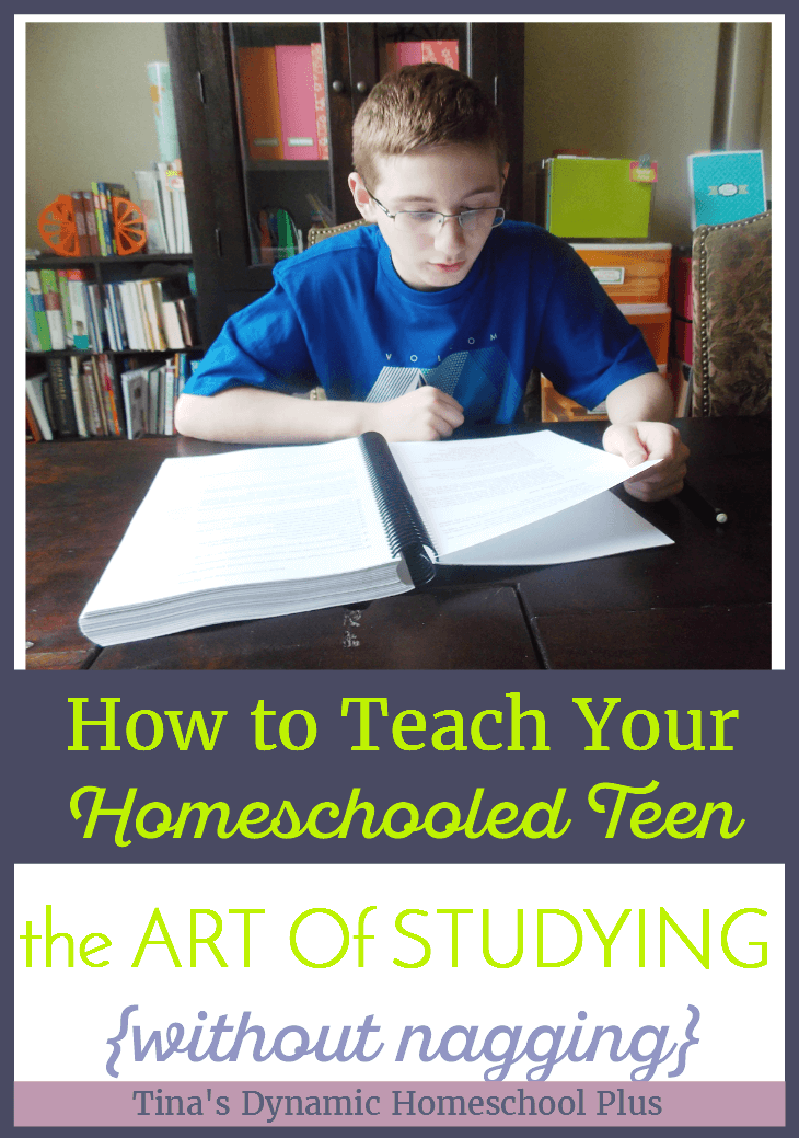 How to Teach Your Homeschooled Teen the Art of Studying (without nagging) @ Tina's Dynamic Homeschool Plus