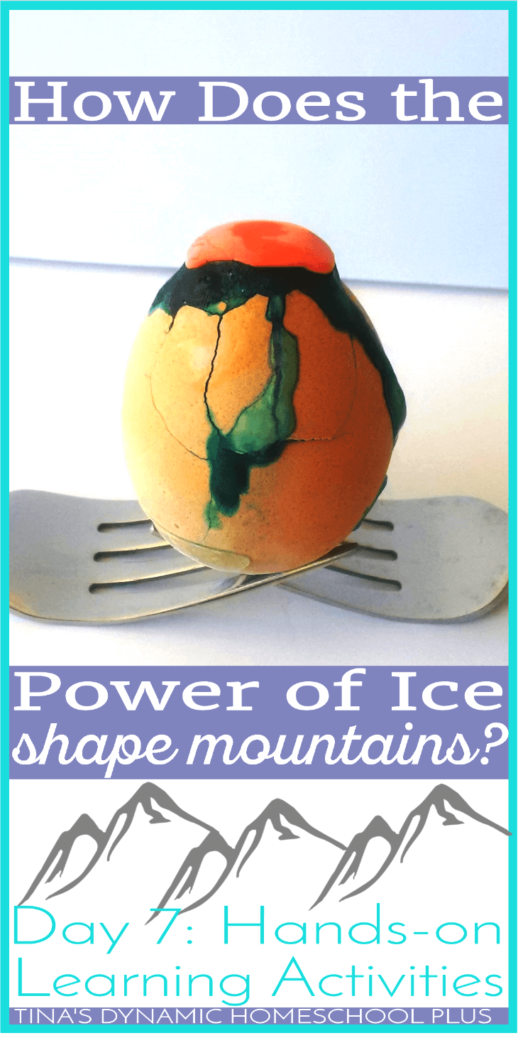 How Does the Power of Ice Shape Mountains? Click here to do this fun and easy hands-on geography and science activity to learn how mountains are shaped by ice. | Tina's Dynamic Homeschool Plus