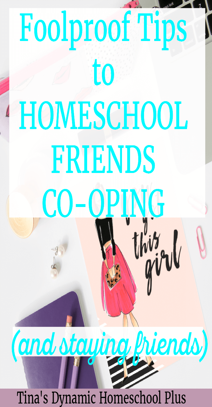 Foolproof Tips to Homeschool Friends Co-oping (And Staying Friends). You want to stay friends when you decide to teach your kids together. Check out these tried and true tips @ Tina's Dynamic Homeschool Plus