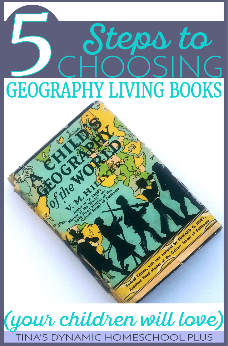 5 Steps to Choosing Geography Living Books Your Children Will Love! Grab this 5 point checklist so that you choose books that are engaging and worthwhile to read. Click here to read it!