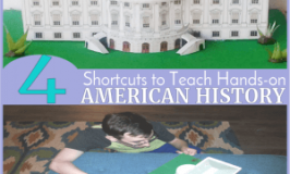 4 Shortcuts to Teach Hands-on American History in Half the Time