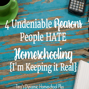 4 Undeniable Reasons People Hate Homeschooling (Keep It Real)