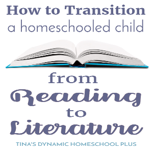 How to Transition a Child From Reading to Literature