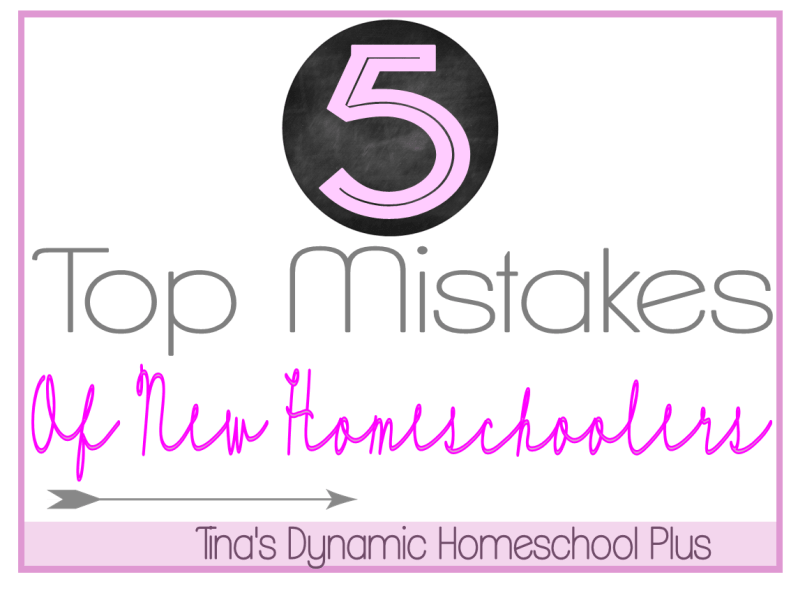 5 Top Mistakes of New Homeschoolers