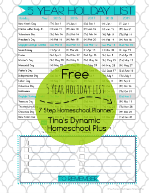 Holidays Listed 2015 to 2019 @ Tina's Dynamic Homeschool Plus. Over 200 Free Curriculum Planner Downloads and Growing 300x