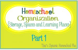 Homeschool Organization part 1