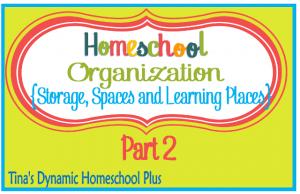 Homeschool Organization part 2