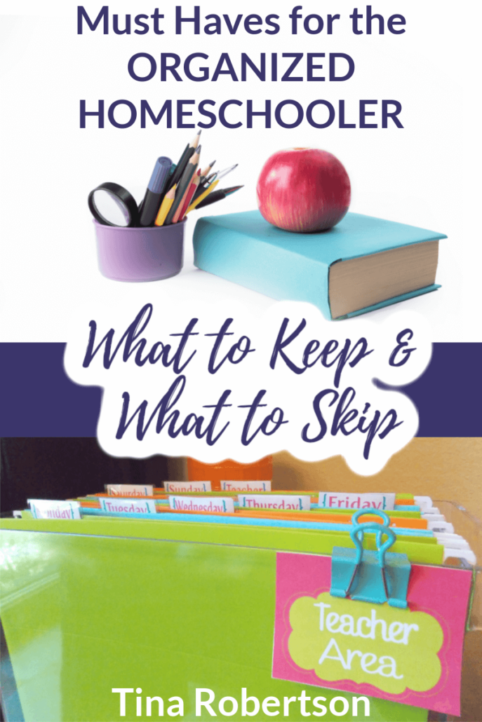 Must-Haves for the Organized Homeschooler: What to Keep & What to Skip