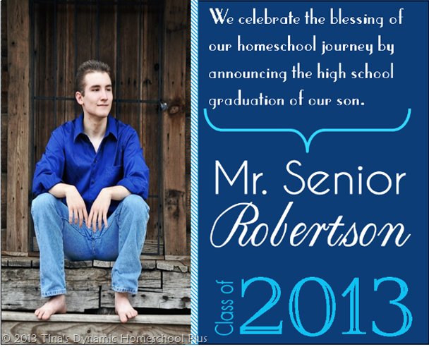 Front Side of Mr Senior 2013 Homeschool Graduation Invitation | Tina's Dynamic Homeschool Plus