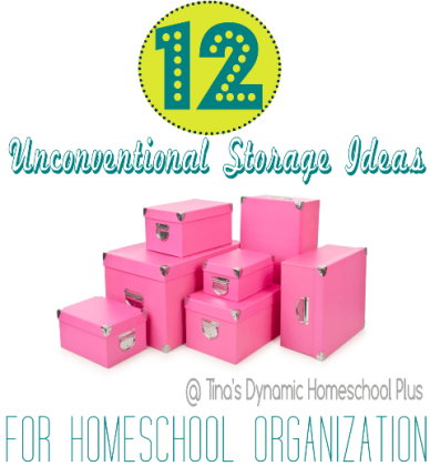 Homeschool Organization - 12 Ideas for Unconventional Storage