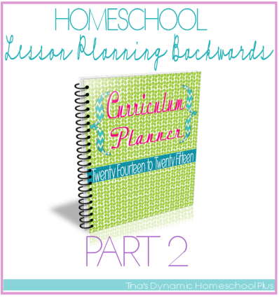 HomeschooLesson Planning Backwards