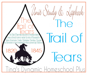 The Trail of Tears lapbook and homeschool unit study.