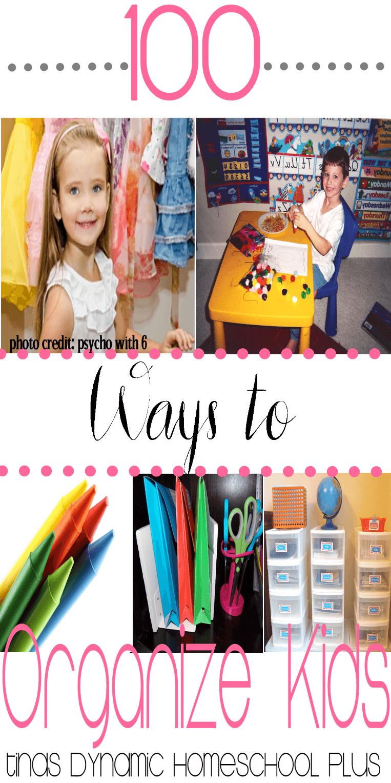 100 Ways to Organize Kids 1