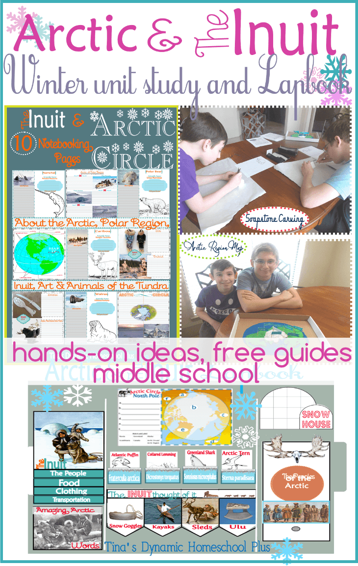 The Arctic and Inuit Free Unit Study and Lapbook. Free Guides, Hands-on Ideas for Middle School @ Tina's Dynamic Homeschool Plus
