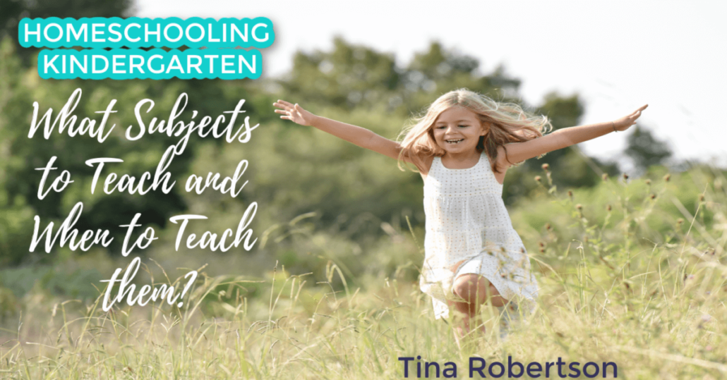 Homeschooling Kindergarten: What Subjects to Teach and For How Long?