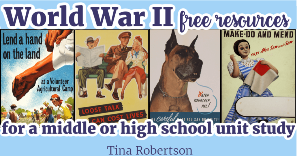 World War II Free Resources For a Middle or High School Unit Study