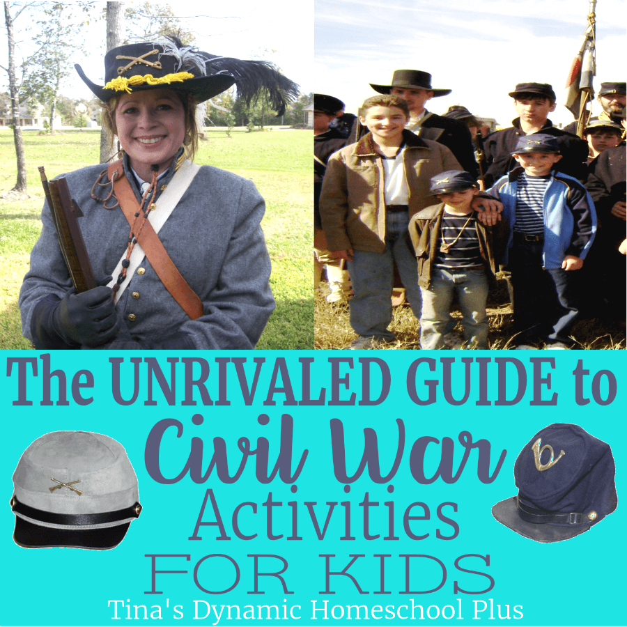 The Unrivaled Guide to American Civil War Activities for Kids! CLICK HERE!