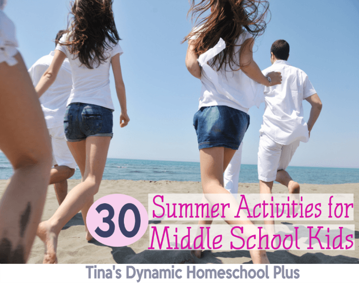 Summer activities for middle schoolers