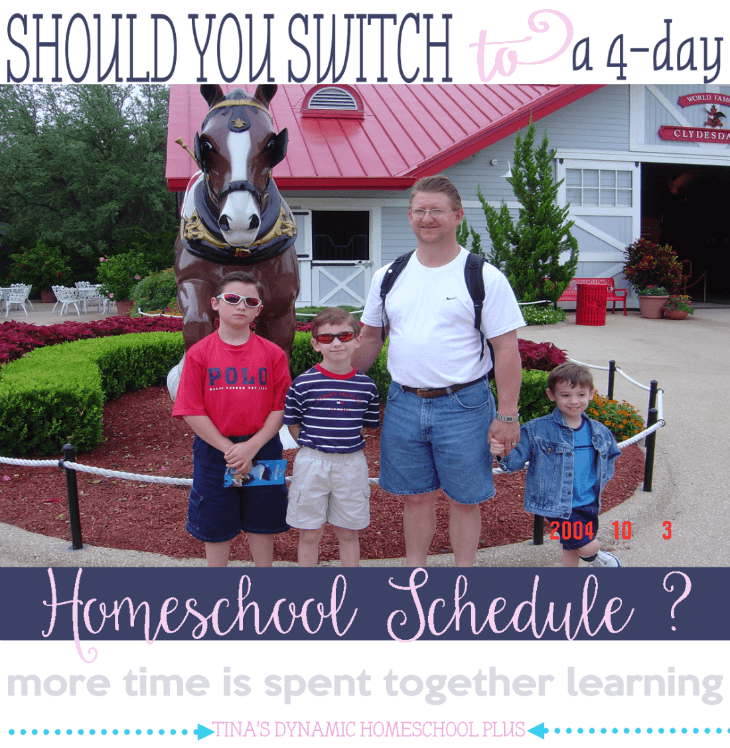 Should You Switch to a 4-day Homeschool Schedule @ Tina's Dynamic Homeschool Plus